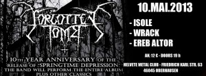 2013-05-10 - 10th year anniversary of Springtime Depression - Forgotten Tomb, Isole, Wrack, Ereb Altor
